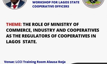 The role of Ministry of Commerce, Industry & Cooperatives as the regulators of Cooperatives  in Lagos State